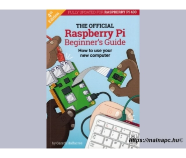 The Official Raspberry Pi Beginner's Guide - könyv